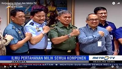 Kerjasama Unhan dan Metro TV