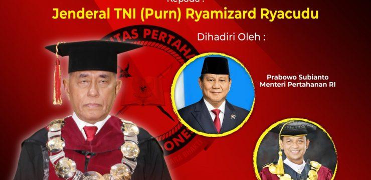 Penganugerahan Gelar Doktor Kehormatan (Honoris Causa) Unhan RI kepada Jend. TNI (Purn) Ryamizard Ryacudu