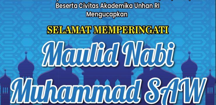 Rektor Unhan RI Beserta Civitas Akademika Unhan RI Mengucapkan Selamat Memperingati Maulid Nabi Muhammad SAW 1443 H
